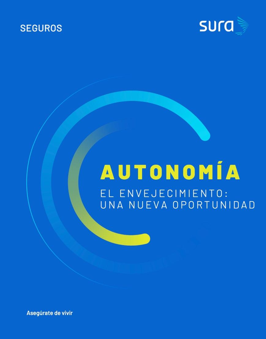 Autonomía - El envejecimiento, una nueva oportunidad