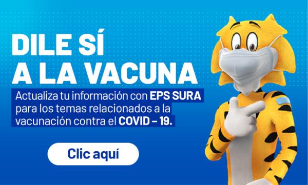 Dile sí a la vacuna contra el covid-19